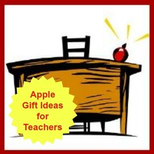 Apple Gift Ideas for Teachers